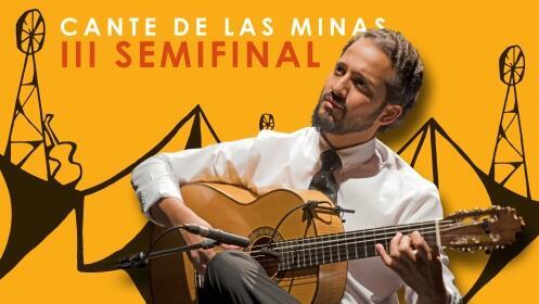 Cante de las Minas. Semifinales día 11