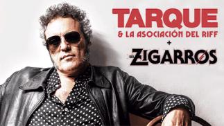 Entradas Tarque & la Asociación del Riff + Los Zigarros (4 ene)