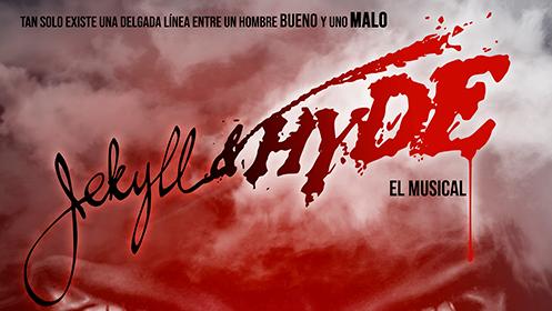 Jekyll & Hyde: El Musical (1, 2 y 3 nov)