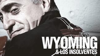 Entradas concierto Wyoming y Los Insolventes (13 dic)