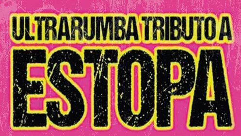 Ultratumba: tributo a Estopa (7 mar)