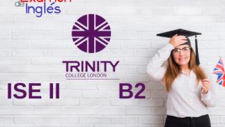 Curso Preparación al ISE II Trinity B2 completo 3 meses