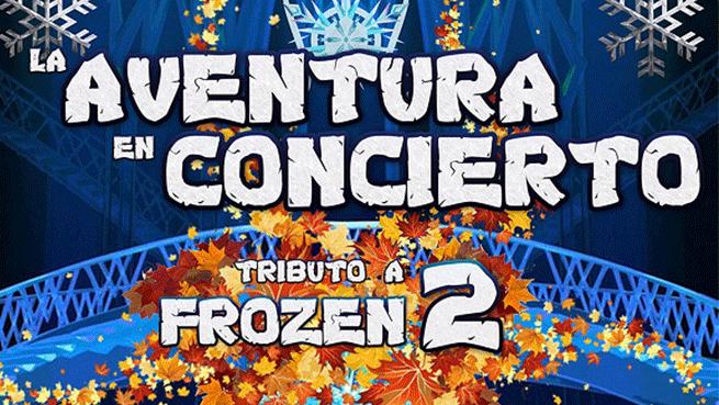 Tributo a Frozen 2: La Aventura en Concierto (17 abr)
