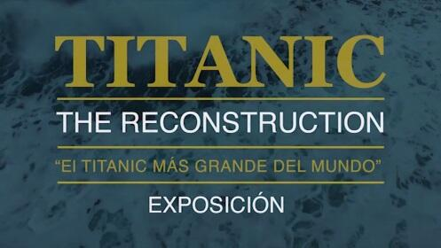Entradas para Titanic - The Reconstruction